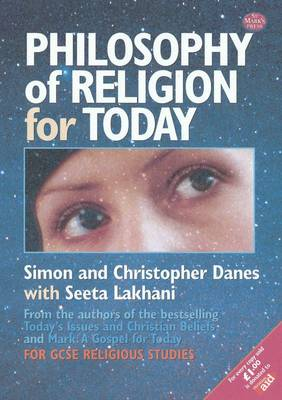 Philosophy of Religion for Today by Simon Danes, Christopher Danes, Seeta Lakhani