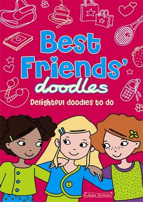 Best Friends' Doodles by Jessica Secheret