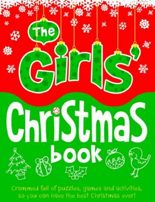 The Girls' Christmas Book by Ellen Bailey