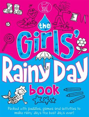 The Girls' Rainy Day Book by Ellen Bailey