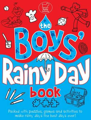 The Boys' Rainy Day Book by Ellen Bailey