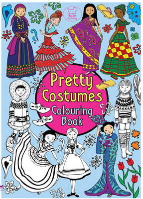 Pretty Costumes Colouring Book by Nellie Ryan