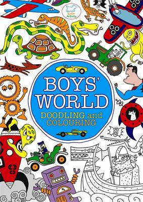 Boys' World Doodling and Colouring by
