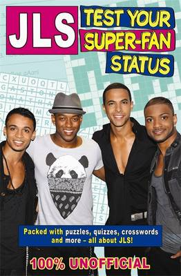 JLS Test Your Super-Fan Status by Tracey Turner
