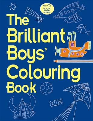 The Brilliant Boys' Colouring Book by Jessie Eckel