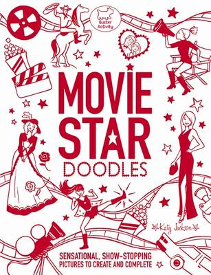 Movie Star Doodles by Katy Jackson
