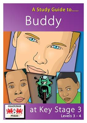 A Study Guide to Buddy at Key Stage 3 by Janet Marsh, Lesley McDonald