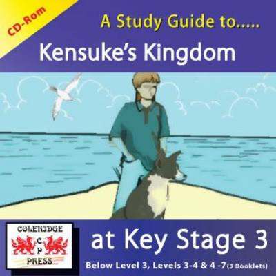 A Study Guide to Kensuke's Kingdom at Key Stage 3 by Janet Marsh
