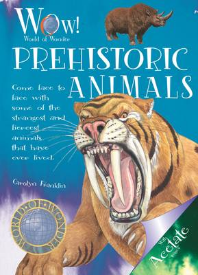 Prehistoric Animals by Carolyn Franklin