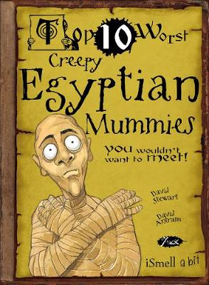 Creepy Egyptian Mummies by David Stewart