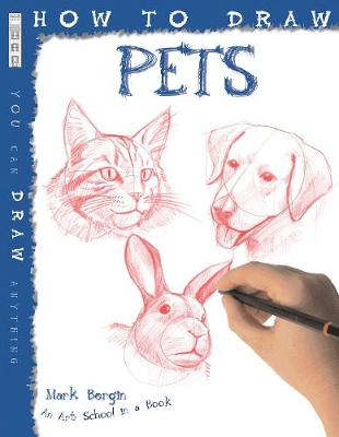 How to Draw Pets by Mark Bergin