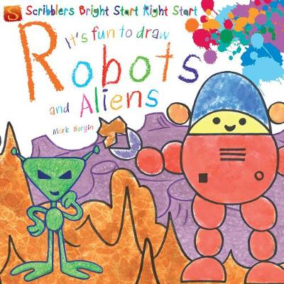 Robots and Aliens by Mark Bergin
