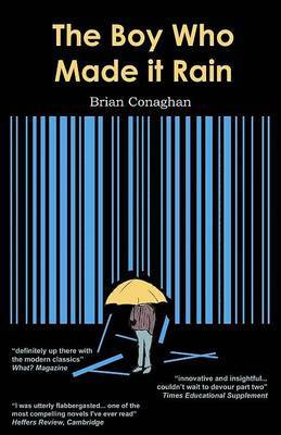 The Boy Who Made it Rain by Brian Conaghan