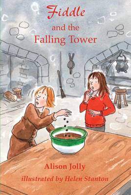 Fiddle and the Falling Tower by Alison Jolly