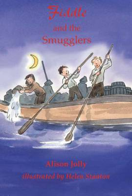 Fiddle and the Smugglers by Alison Jolly