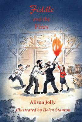Fiddle and the Fires by Alison Jolly