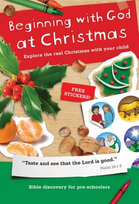 Beginning with God at Christmas by Jo Boddam Whetham, Alison Mitchell