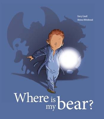Where Is My Bear? by Darcy Coxall