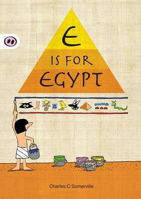 E is for Egypt by Charles C. Somerville