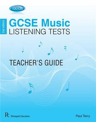 Edexcel GCSE Music Listening Tests Teacher's Guide by Paul Terry
