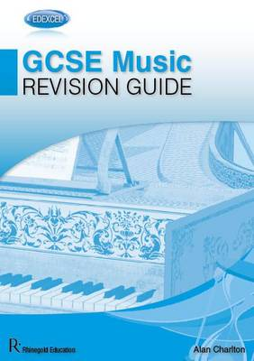 Edexcel GCSE Music Revision Guide by Alan Charlton