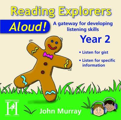 Reading Explorers-Aloud! Year 2 A Gateway for Developing Listening Skills by John Murray