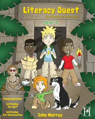 Literacy Quest - Year 3 An Interactive Adventure (Unlimited Licence) by John Murray