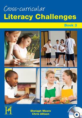 Cross - Curricular Literacy Challenges Level 2-3 by Shelagh Moore, Christine Allison