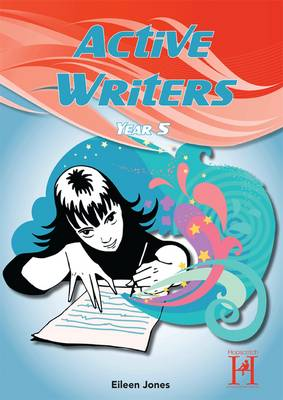 Active Writers Year 5 by Eileen Jones