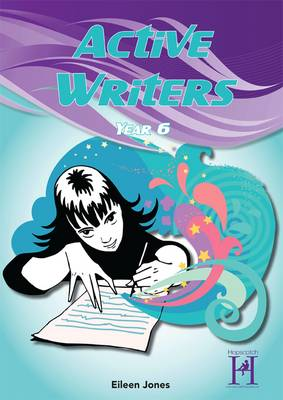 Active Writers Year 6 by Eileen Jones