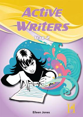 Active Writers Year 2 by Eileen Jones