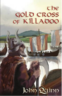 The Gold Cross of Killadoo by John Quinn