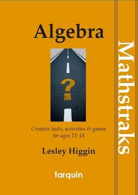 MathsTraks: Algebra by Lesley Higgin