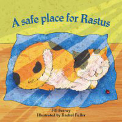 A Safe Place for Rufus by Jill Seeney