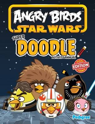 Angry Birds Star Wars Super Doodle Activity Annual 2013 by