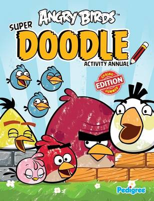 Angry Birds Super Doodle Activity Annual 2013 by
