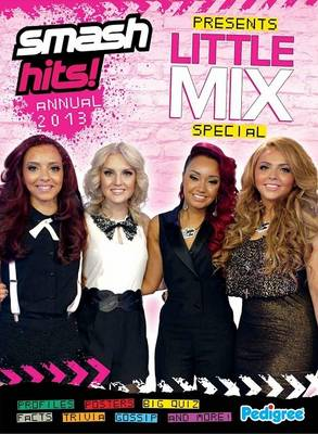 Smash Hits Little Mix Annual 2013 by