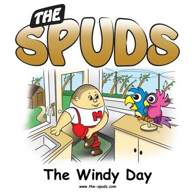 The Spuds - The Windy Day by David J Haydon