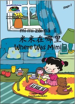 Where Was Mimi by Helen Wu