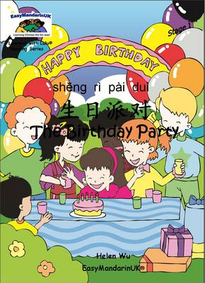 The Birthday Party by Helen Wu