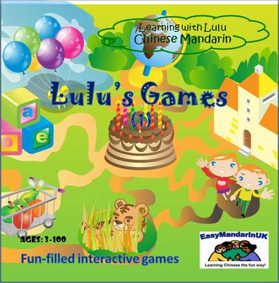 Lulu's Games Chinese Mandarin Games by EasyMandarinUK