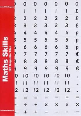 Maths Skills 128 Magnetic Tiles by Julia Mayhew