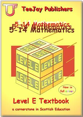 TeeJay 5-14 Maths by Tom Strang, James Geddes