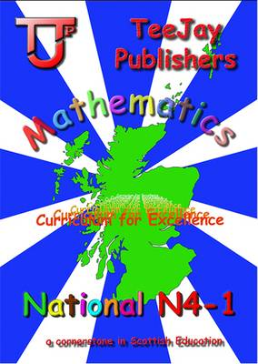 TeeJay CfE Maths Textbook N4-1 by Thomas Strang, James Geddes, James Cairns