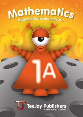 TeeJay National Curriculum Year 1 Book 1A by Thomas Strang, James Geddes, James Cairns