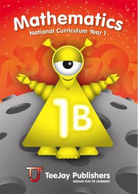 TeeJay National Curriculum Year 1 Book 1B by Thomas Strang, James Geddes, James Cairns