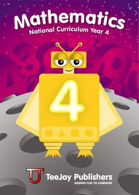 TeeJay National Curriculum Year 4 Book 4 by Thomas Strang, James Geddes, James Cairns