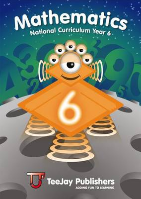 TeeJay National Curriculum Year 6 Book 6 by Thomas Strang, James Geddes, James Cairns