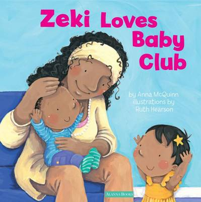 Zeki Loves Baby Club by Anna McQuinn, Ruth Hearson