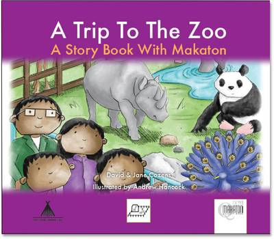 A Trip to the Zoo A Story Book with Makaton by David Cozens, Jane Cozens